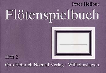 Heinrichshofen Verlag FLOETENSPIELBUCH 2 - arrangiert für Sopranblockflöte [Noten/Sheetmusic] Komponist: HEILBUT Peter