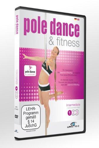 Pole Dance & Fitness - Intermediate 1: Ein Intensivkurs. Mit Jeannine Wilkerling den eigenen Pole Dance Stil entdecken.