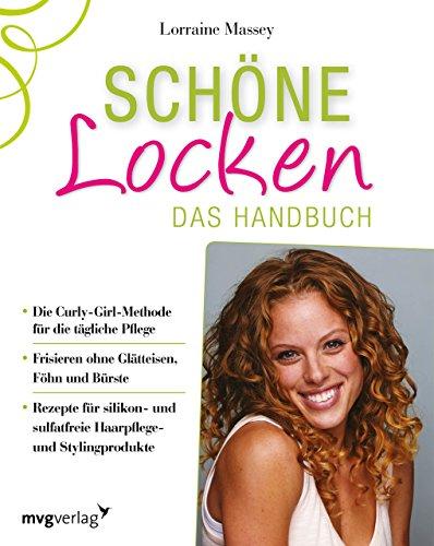 Schöne Locken: Das Handbuch (mvg kreativ)