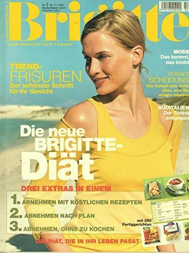 Brigitte Nr. 02/2007 03.01.2007 Trend-Frisuren Der schönste Schnitt für Ihr Gesicht