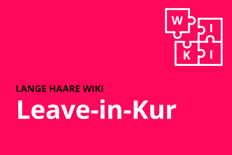 lange haare wiki Leave in Kur