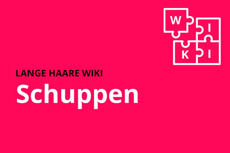lange haare wiki Schuppen