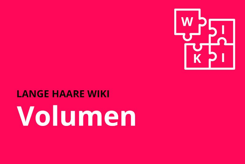 lange haare wiki Volumen
