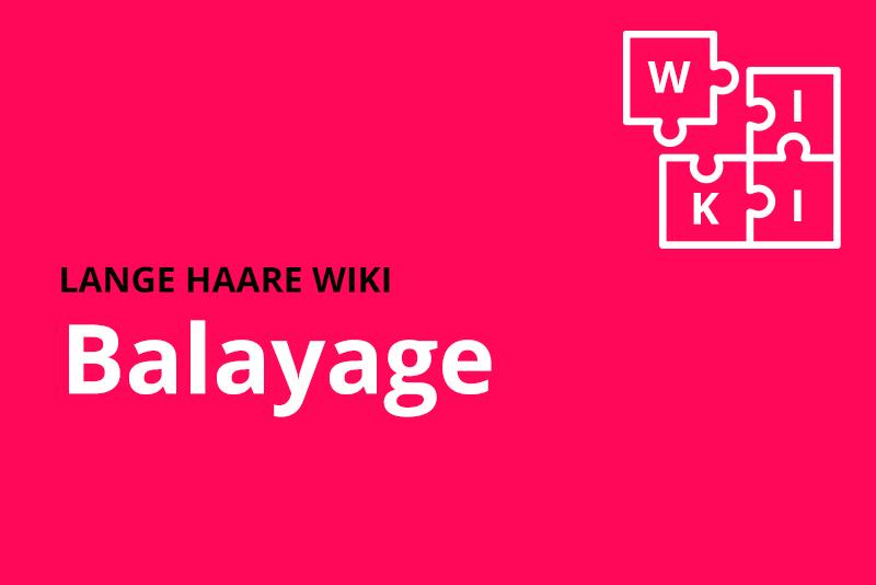 lange haare wiki balayage
