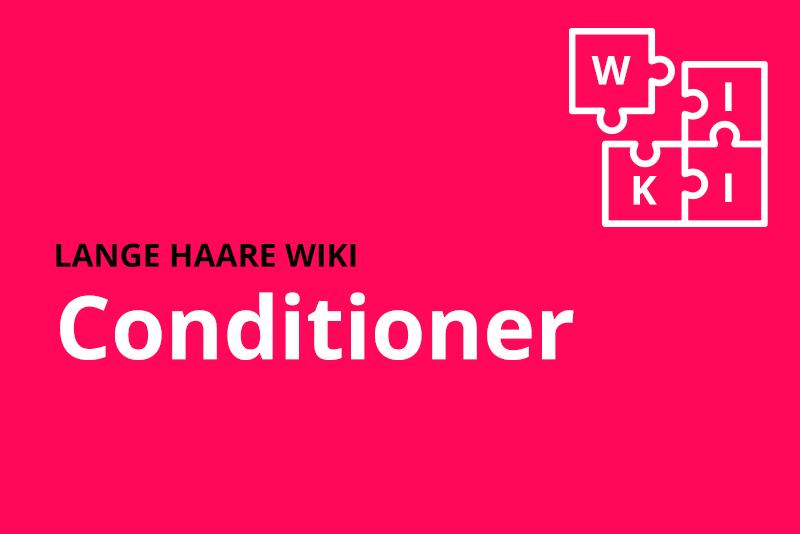lange haare wiki conditioner