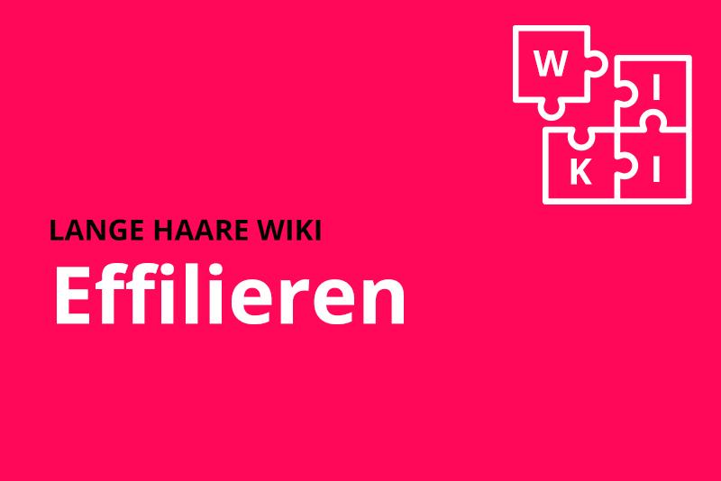 lange haare wiki effilieren