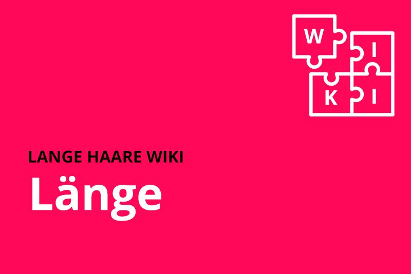 lange haare wiki laenge