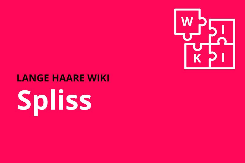 lange haare wiki spliss